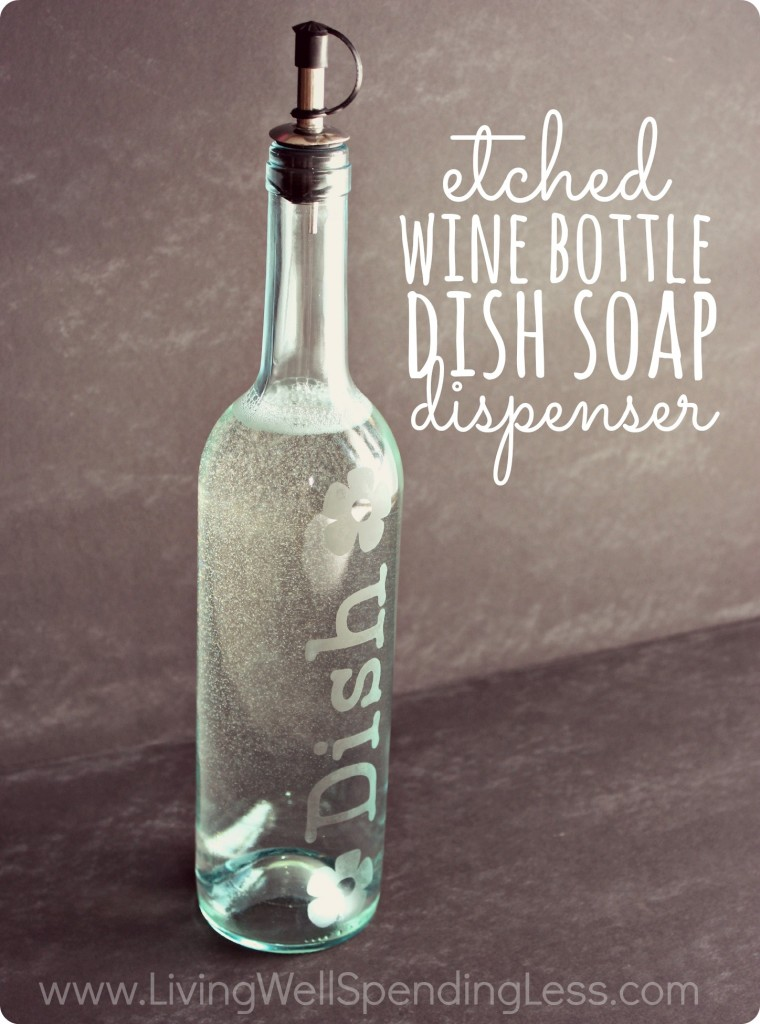DiY-Etched-Wine-Bottle-Soap-Dispenser.-I-never-knew-glass-etching-was-so-easy--760x1024